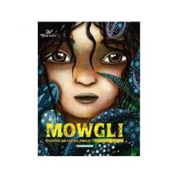 Mowgli. Povestiri din Cartea Junglei