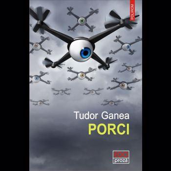 Porci - Tudor Ganea