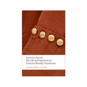 Life and Opinions of Tristram Shandy, Gentleman - Laurence Sterne