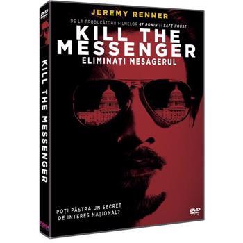 Eliminati mesagerul / Kill the Messenger