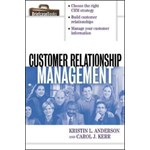 Customer Relationship Management (Briefcase Books Series)