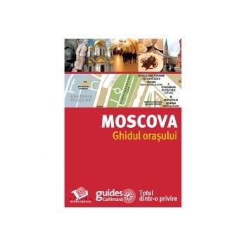 Moscova - Ghidul orasului