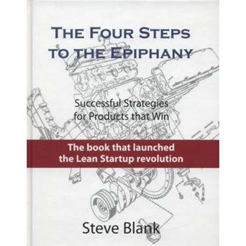 The Four Steps to the Epiphany de Steve Blank