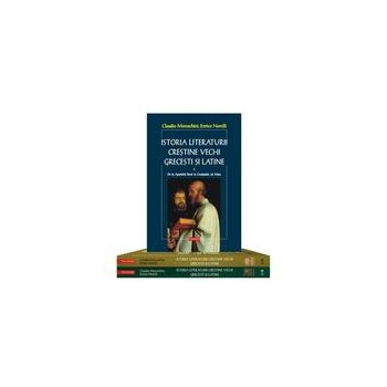 Istoria literaturii crestine vechi grecesti si latine 1+2+3 - Claudio Moreschini, Enrico Norelli, editura Polirom