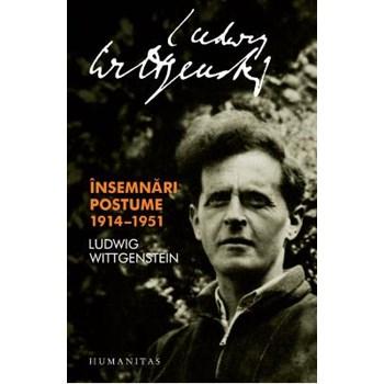 Insemnari Postume 1914-1951 - Ludwig Wittgenstein 629075