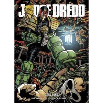 Judge Dredd: Dead Zone (Judge Dredd)