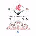 The California Field Atlas, Paperback