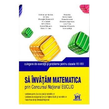 Sa invatam matematica prin concursul national Euclid cls VII-VIII - Cristina -Lavinia Savu, Fena Azi
