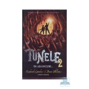 Tunele 2 - In adancuri - Roderick Gordon, Brian Williams