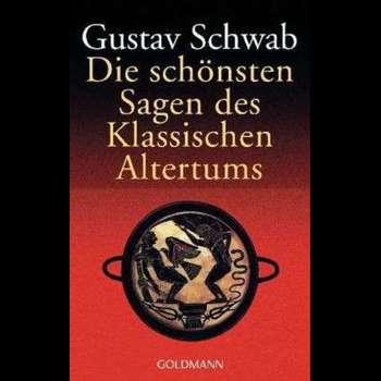 Die schönsten Sagen des klassischen Altertums (Goldmanns Taschenbücher, nr. 500)