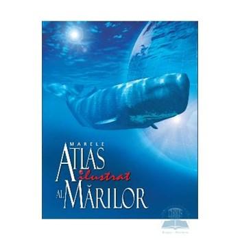 Marele atlas ilustrat al marilor 367783