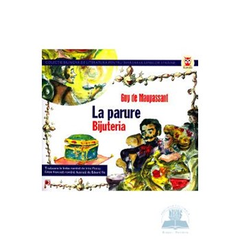 Bijuteria. La Parure - Guy De Maupassant 567236