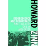 Disobedience and Democracy: Nine Fallacies on Law and Order, Paperback