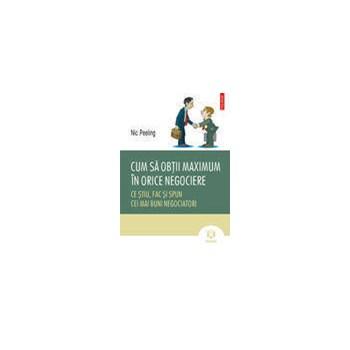 Cum sa obtii maximul in orice negociere (ebook)