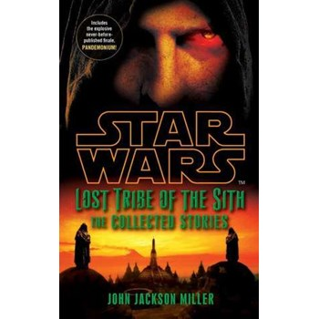 Star Wars Lost Tribe of the Sith: The Collected Stories (Star Wars)