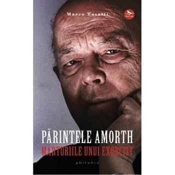 Parintele Amorth, marturiile unui exorcist - Marco Tosatti