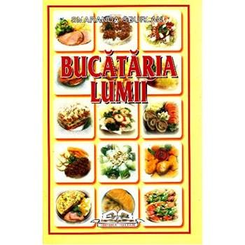 Bucataria lumii - Smaranda Sburlan