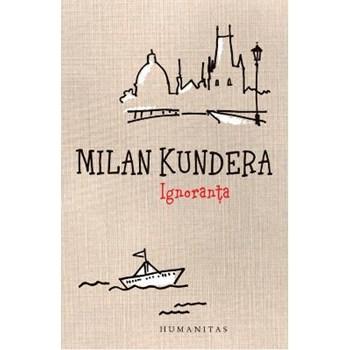 Ignoranta ed.2013 - Milan Kundera 624850