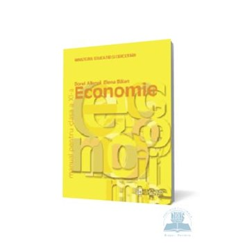Manual economie Clasa 11 - Dorel Ailenei, Elena Balan