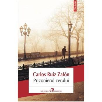 Prizonierul cerului - Carlos Ruiz Zafon 567231