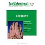 Postmodernism(e) nr.3-4/2009 - Ecotexte