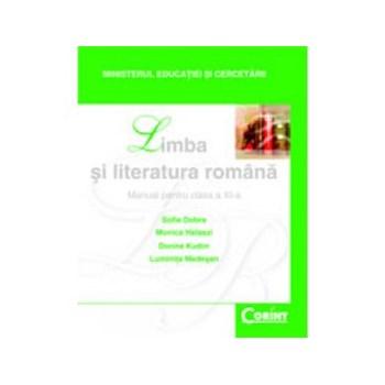 Limba si Literatura Romana Dobra Manual pentru cls a-XI-a 9786068609492