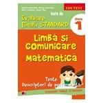 Limba Si Comunicare. Matematica Cls 1 Teste De Evaluare Finala Standard Ed.3 - Daniela Berechet
