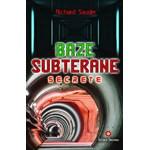 Baze subterane secrete - Richard Sauder