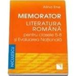 Memorator literatura romana clasa 5-8 si evaluarea nationala - Alina Ene 978-973-748-915-9