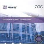 Passing the Prince2 Examinations: Within a PRINCE2 and MSP Environment