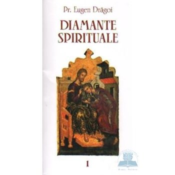 Diamante spirituale - Eugen Dragoi