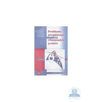 Probleme pregatitoare pentru olimpiadele scolare clasele 9-12 - Ion Savu, Sorin Radulescu