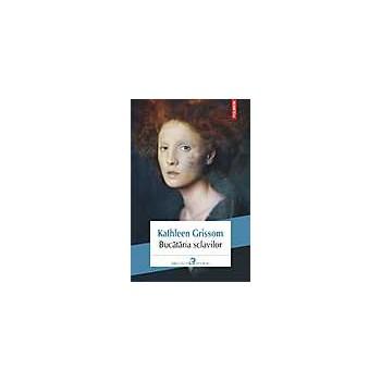 eBook Bucataria sclavilor - Kathleen Grissom