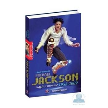 Michael Jackson, magie si nebunie - J. Randy Taraborrelli