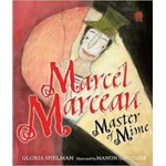 Marcel Marceau: Master of Mime