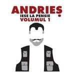 Alexandru Andries - Andries iese la pensie volumul 1 (CD)