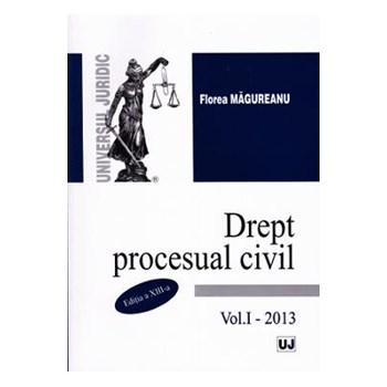 Drept procesual civil, Vol. 1 (Editia a XIII-a)