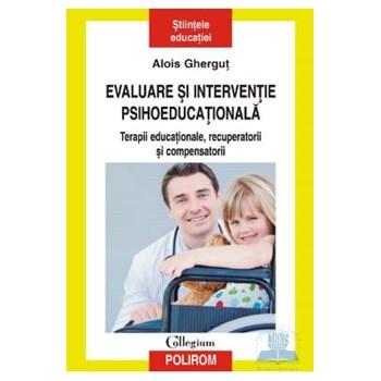 Evaluare si interventie psihoeducationala - Alois Ghergut 973-46-1965-8