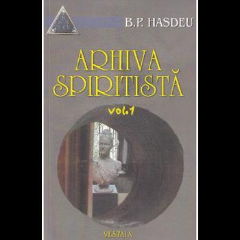 Arhiva spiritista - Vol. 5 - B.P. Hasdeu