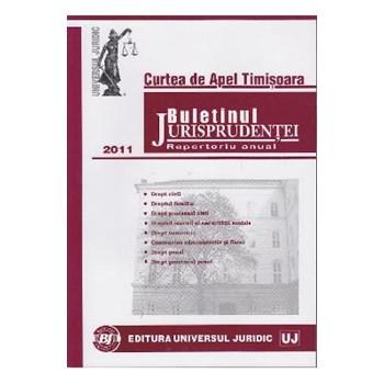 Buletinul jurisprudentei 2011 - Drept civil. Dreptul familiei. Dreptul muncii - Curtea de apel Timisoara 622678