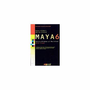 Maya 6 pentru Windows şi Macintosh. Ghid vizual
