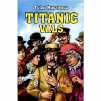Titanic vals - Tudor Musatescu, editura Herra