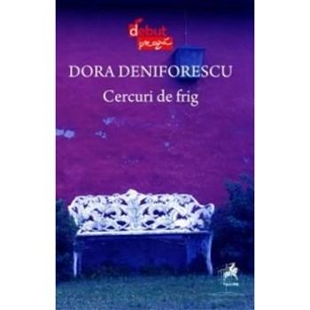 Cercuri de frig - Dora Deniforescu