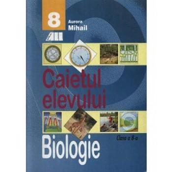 Biologie. Caietul elevului, clasa a VIII-a
