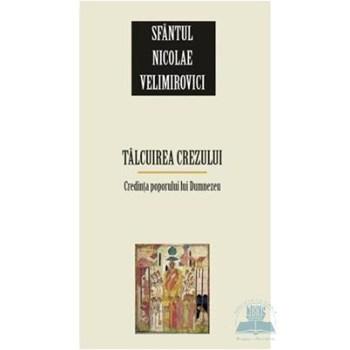 Talcuirea crezului - Nicolae Velimirovici