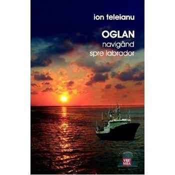 Oglan navigand spre Labrador - Ion Teleianu