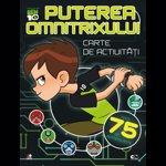 Carti pentru copii / Carte de activitati cu autocolante Ben Ten - Puterea Omnitrixului