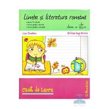 Romana clasa 6 caiet de lucru - Ioana Triculescu Madalina Buga-Moraru 978-606-590-045-5