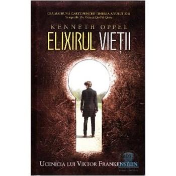 Elixirul vieţii. Ucenicia lui Viktor Frankenstein (cartea I)