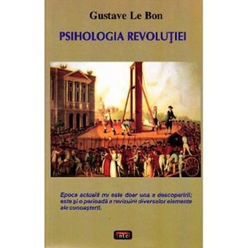 Psiholohia revolutiei - Gustave Le Bon